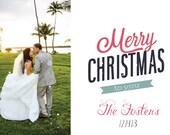 Photo Holiday Christmas card, Married christmas, Wedding thank you, PRINTABLE