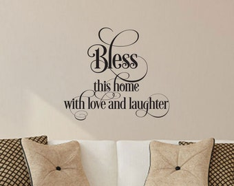 Bless This Home With Love And Laughter Vinyl Wall