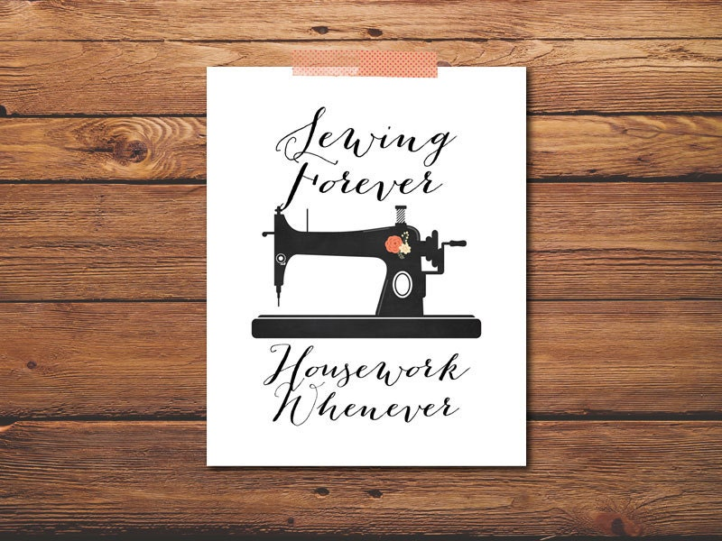 Sewing quote print machine housework by