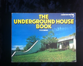 The Underground House Book by Stu Campbell * 1980 * Alternative Building