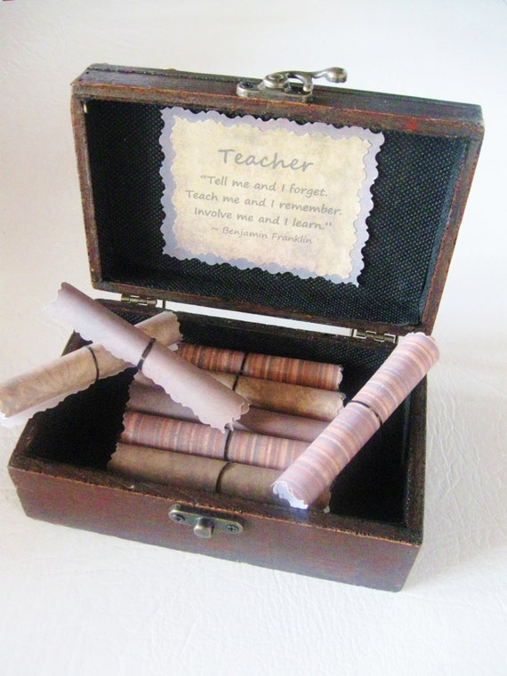 Teacher Scroll Box! Wood Chest of 20 Teacher Appreciation Quotes! Personalized & unique end-of-year, Christmas, or teacher appreciation gift