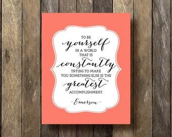 Inspirational Quote Print - Printable Art - Coral Decor - Inspirational Wall Art - Ralph Waldo Emerson - Coral Wall Art - Emerson Quote