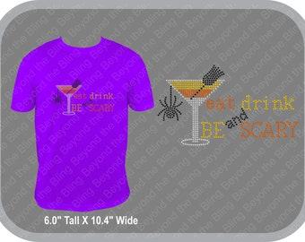 Halloween bling shirt Eat drink and be scary bling shirt Halloween rhinestone bling shirt Halloween sparkle shirt Halloween drinking shirt