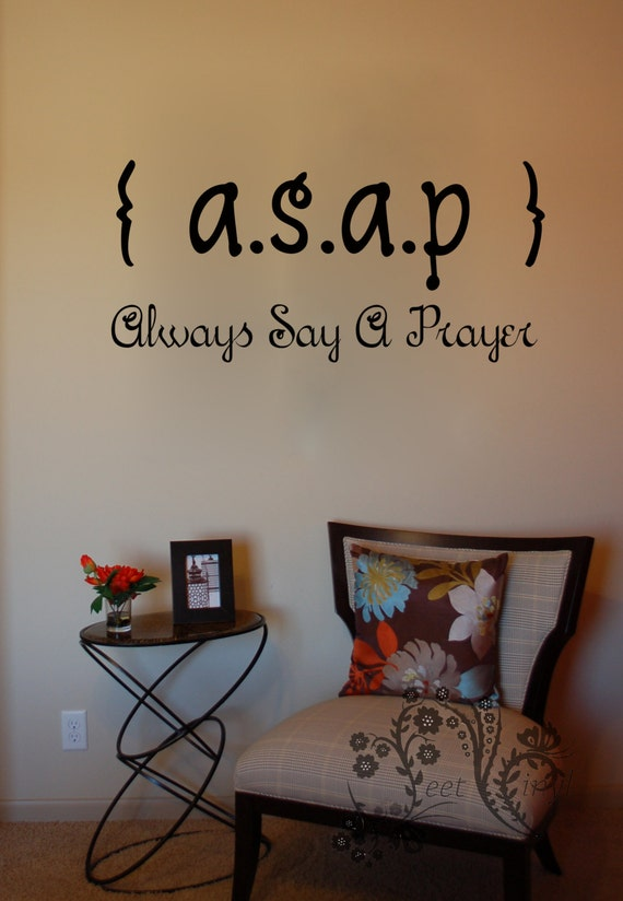 Asap Always Say A Prayer Wall Decals Wall Vinyl Wall