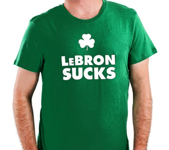 items similar to boston celtics 39 lebron sucks 39 t shirt