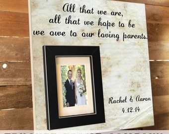 PARENTS THANK YOU Wedding Frame, Thank You Gift , Custom Wedding Frame, All That We Are, Mother Father of the Bride, In Laws Gift, 16 x 16