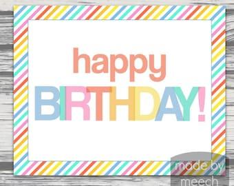 Happy Birthday Printable Sign!