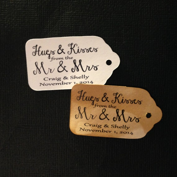 """HUGS and KISSES from the Mr and Mrs Choose your quantity SMALL script  2"""" Favor Tag"""