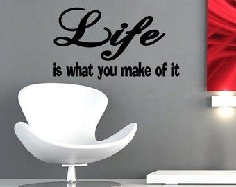 Wall Quotes Life is What You Make of It Removable Wall Sticker Wall Decal Quote Vinyl Decal Sticker Wall Art (X100)
