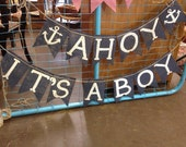 ITS A BOY and AHOY burlap banner, 2 banners, Photo Prop, baby shower prop, nautical theme, anchors - Birthday Bunting - Rustic Burlap