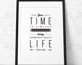 Steve Jobs quote print. Inspirational quote print. Steve Jobs print. Typographical print Black and white print. Your time is limited... UK