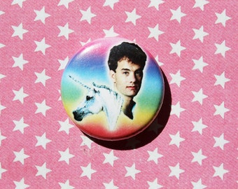 Tom Hanks and Unicorn–One Inch Pinback Button Magnet