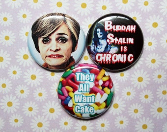 Strangers With Candy- One Inch Pinback Button Magnet  Set
