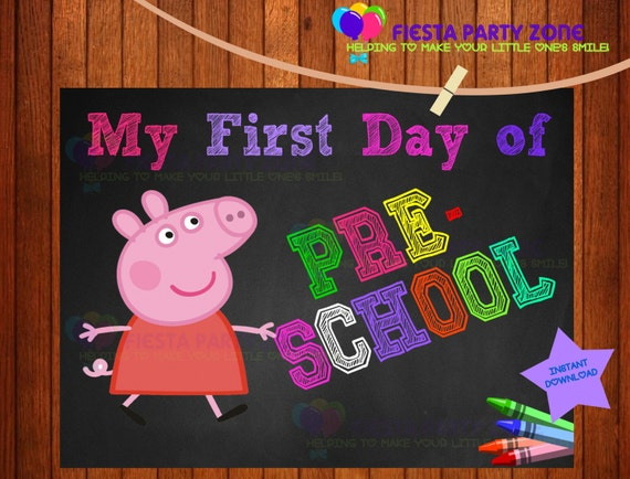 Pig First Day of Preschool Sign, Peppa pig, Instant Download, School ...