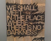 """16x20 """"We Shall Meet in the Place Where There is No Darkness"""" - 1984 by George Orwell Mixed Media Literary Canvas Quote"""
