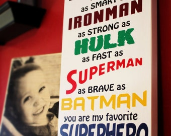 Daddy You Are My Superhero Wall Sign - Custom Wood Sign - Wood Board Home Decor 12x18 - CWS