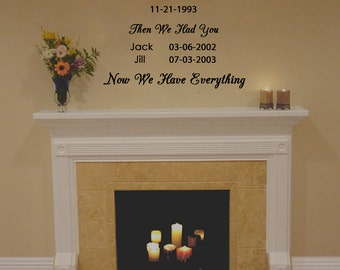 """Personalized Now We Have Everything wedding wall decal (24"""" X 22"""")"""