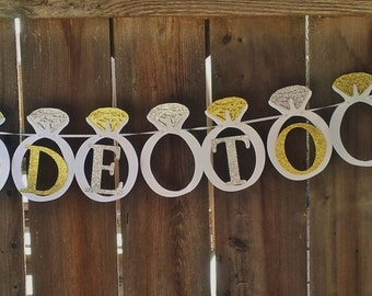 Silver and Gold Bride To Be Banner, Wedding Ring Bridal Shower Banner, Silver and Gold Bridal Shower Decoration, Gold Ring Banner,