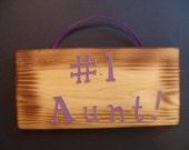 Number #1 Aunt Sign
