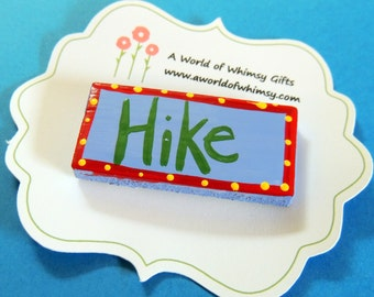 Handpainted Tile Whimsy Word Magnet-Hike