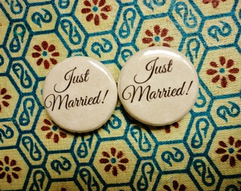 Handmade 1 Inch Pinback Button Duo for Weddings - Just Married!