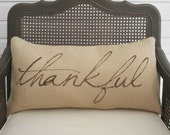 Thankful-  Burlap Pillow - Fall Pillow - Thanksgiving Decor