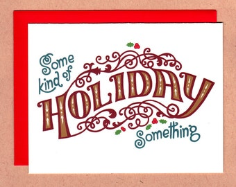 Some Kind of Holiday Something Card