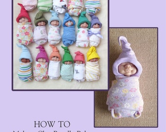 SALE PRICE!! How To Make a Clay Baby, PDF Art Tutorial, ooak, Polymer Clay, Sample Pages,Instant Download, 52 Photos, Instructions, Elf Hat