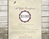 100 Dollar Gift Certificate to The Purple Pear