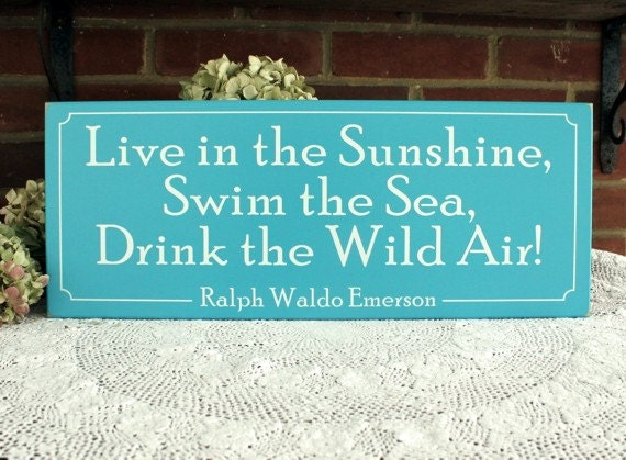 Live in the Sunshine Beach Sign, Beach Cottage, Wall Art, Emerson Quote, Seaside, Coastal Saying, Beach Decor, Signs with Sayings