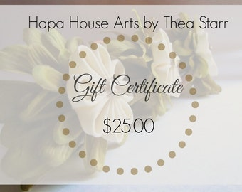 Gift Certificate to Hapa House Arts by Thea Starr