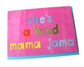 She's a Bad Mama Jama // Blank // Mother's Day Collage Art Card