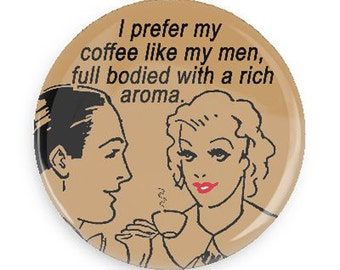 Funny Gift, Funny Coffee Fridge Magnet Womens Humor
