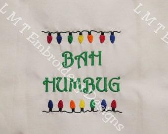 Bah Humbug Christmas Lights Embroidery Design - 5x7