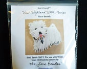 15/0 SEED BEADS ONLY for Westie Dog brooch beaded animal beading pattern / Free Usa Shipping