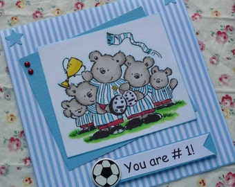 You Are # 1 - Handmade blank greeting card with lovely bears playing soccer