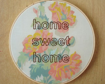 Embroidered Home Sweet Home on Floral Paint by Number Fabric Hoop