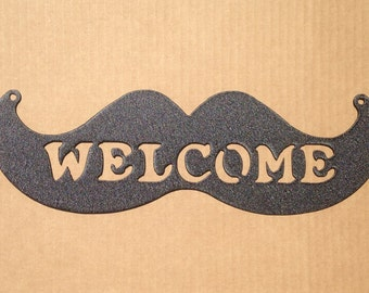 Mustache Welcome Sign (L8)