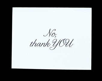 No, Thank YOU letterpress card