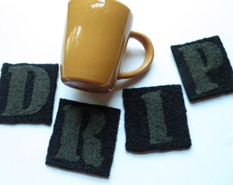 Coasters spell DRIP in felted wool, home desk office gift, men military army housewarming olive green black, dorm room i268 clearance sale