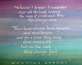 Gandhi - The way of truth and love - white calligraphy on color background