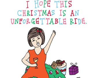 Christmas Card - I Hope This Christmas Is An Unforgettable Ride