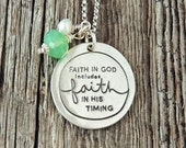 Faith in God Includes Faith in His Timing, Faith in God Necklace, Faith in God Includes Faith in His Timing Necklace, Deena Rutter