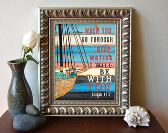 ART PRINT, Isaiah 43:2, coastal art, boat, coastal decor, Inspirational print, Christian art, Scripture, wall decor, bible verse, All Sizes