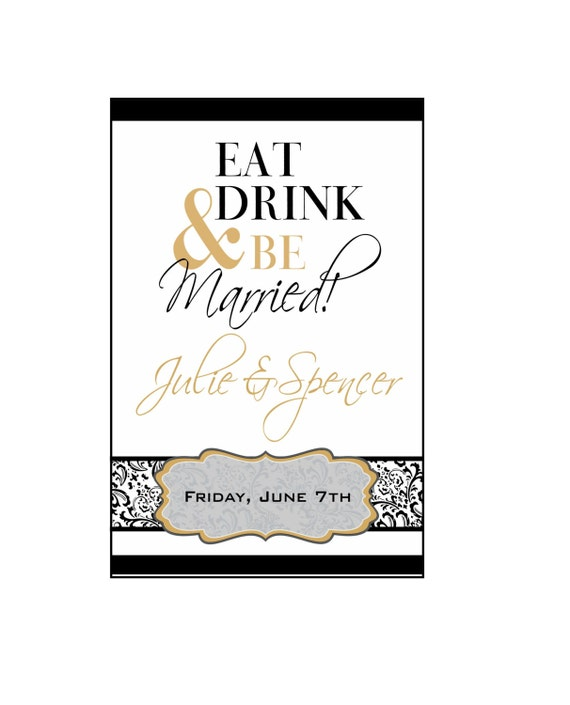 Eat Drink And Be Married Wine Labels Wedding Wine Labels: Rehearsal Dinner Wine Labels Custom Reception Champagne And