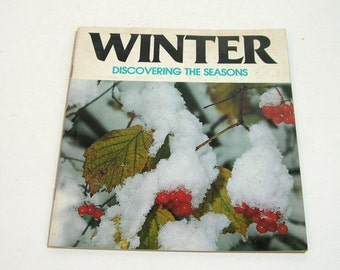 Winter, Discovering The Seasons By Louis Santrey and Francene Sabin