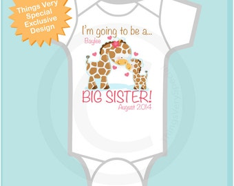 Personalized I'm Going to Be A Big Sister Giraffe Shirt or Onesie with name and date with Little Baby (05102012a)