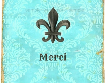 Fleur de Lys- Merci! French Market Style Thank You Note- Blank 4x6 Greeting Card,  Parisienne Style