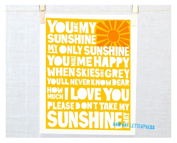You are my Sunshine, Wall Art,  Nursery Art Print, Wall Decor, Raw Art Letterpress, Typography Print Art , Whimsical Nursery Decor