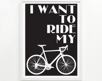 Bicycle Gift Ideas, Bicycle Wall Art, Gifts for Cyclists, Cyclist Gift Home Decor - Ride My Bike Screenprint Poster 12 x 16: